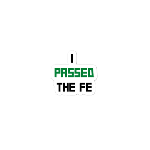 Passed the FE Exam Sticker