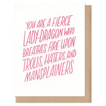 You are a fierce Lady Dragon Card