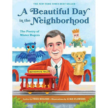 Load image into Gallery viewer, A Beautiful Day in the Neighborhood: The Poetry of Mister Rogers
