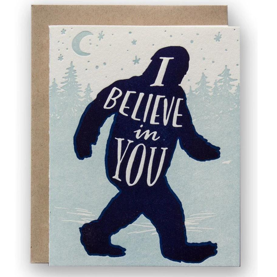 I Believe in You Bigfoot Letterpress Card