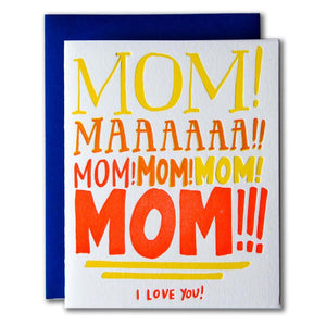 MOM!! I love you