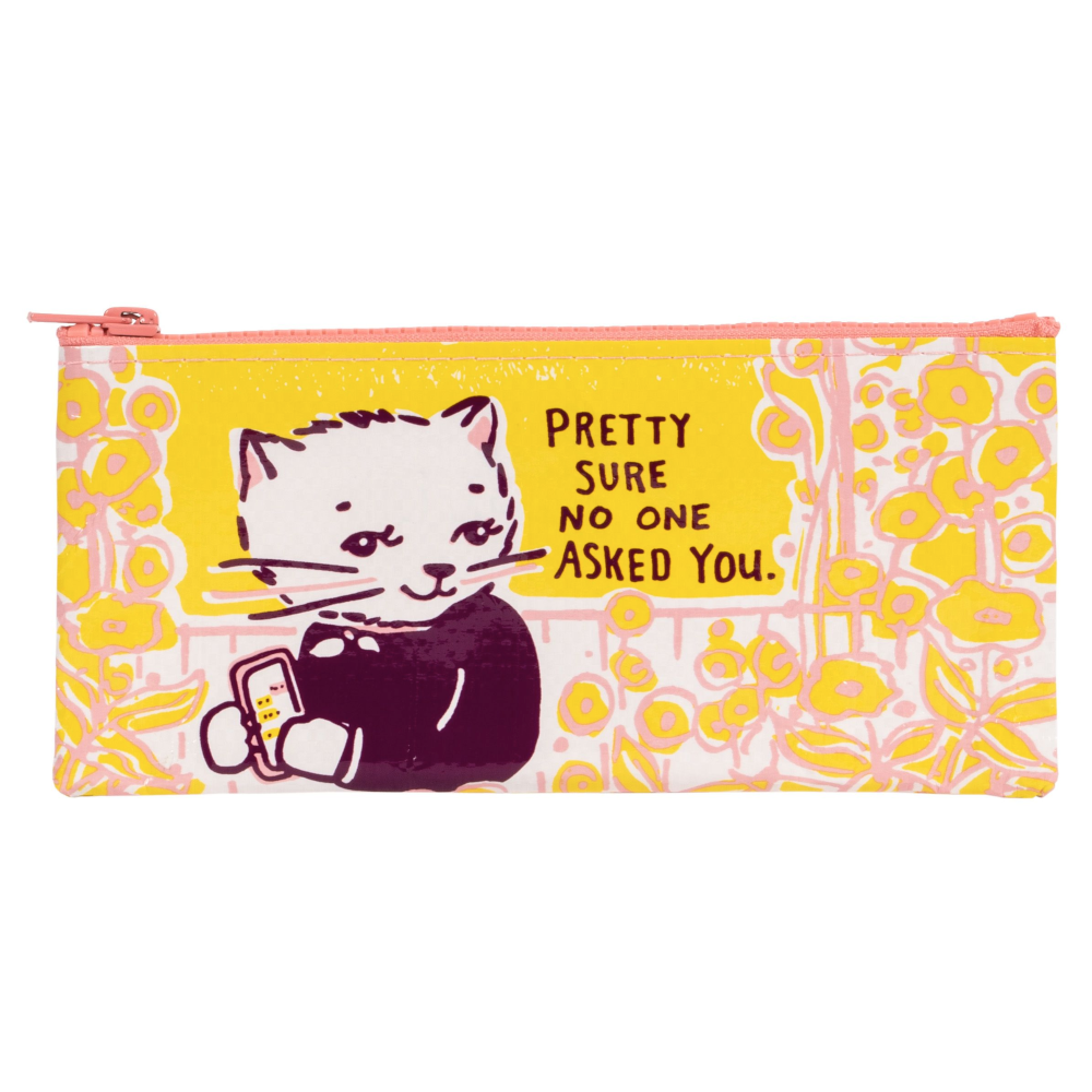 No One Asked Pencil Case