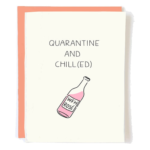 Quarantine and Chill(ed) Card
