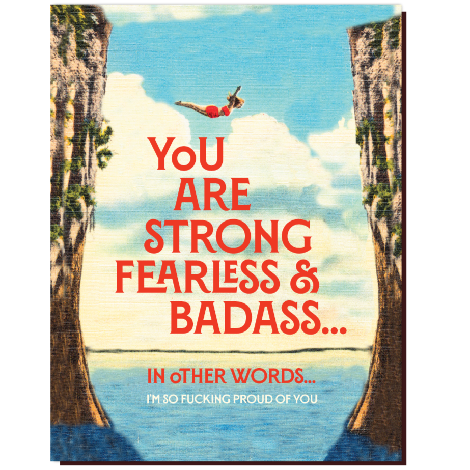 Your are Strong Fearless & Badass Card