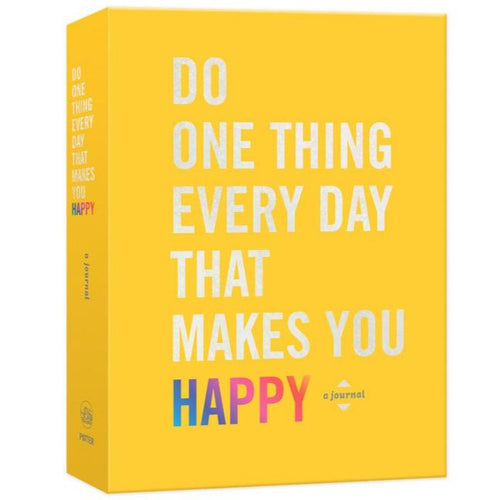 Do One Thing Every Day Happy