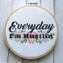 Load image into Gallery viewer, Everyday I'm Hustlin' Cross Stitch Kit