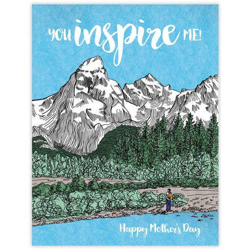 You Inspire Me Mother's Day Card