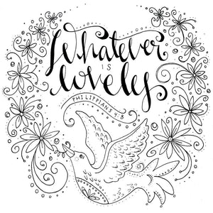 Whatever Is Lovely Coloring book