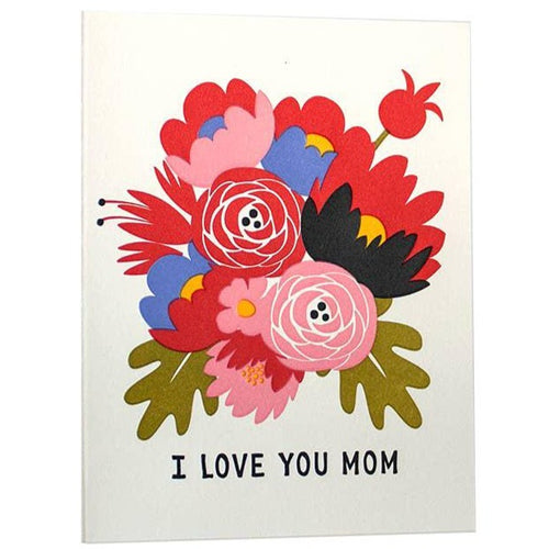I love You Mom Bouquet Card