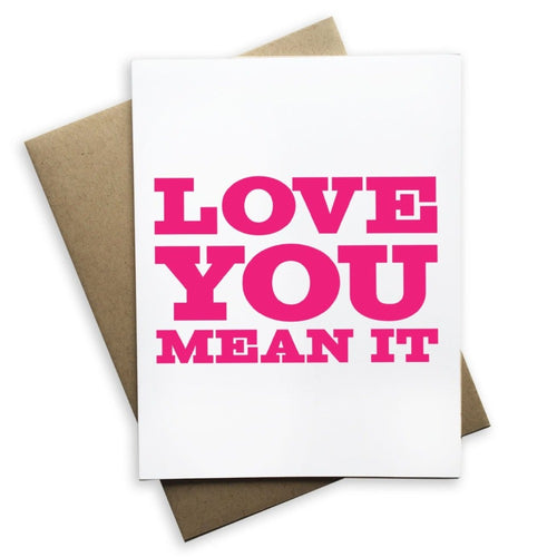 Love You Mean It Card