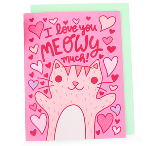 I Love You meowy Much Valentine's Day Card