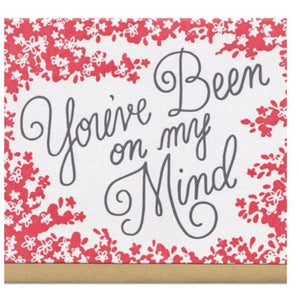 You've Been on My Mind Greeting Card