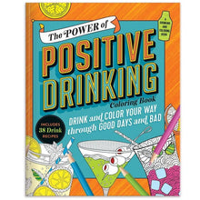 Load image into Gallery viewer, The Power of Positive Drinking Coloring and Cocktail Book