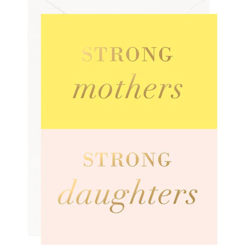 Strong Mothers, Daughters FOIL Card