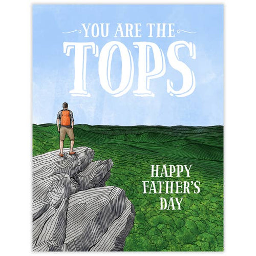 You are the Tops- Father's day card