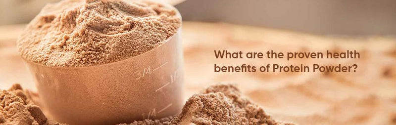 What are the proven health benefits of protein powder?