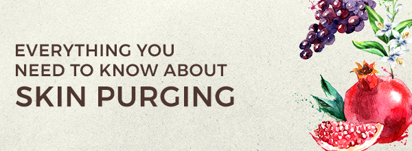 Everything You Need to Know About Skin Purging