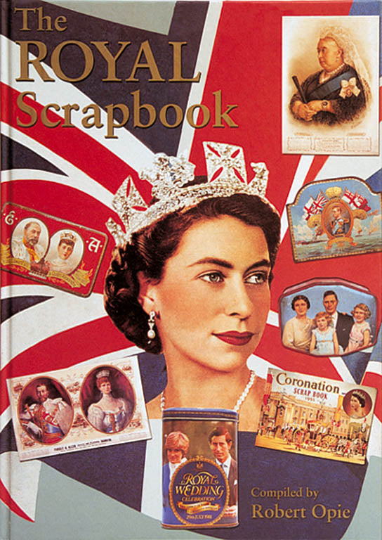 Robert Opie Royal Scrapbook