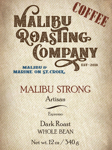 MALIBU STRONG BLEND // ESPRESSO // DARK ROAST