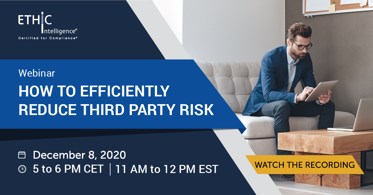 How to Efficiently Reduce Third Party Risk Webinar