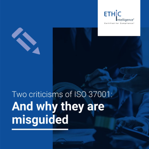 White paper: Two criticisms of ISO 37001: and why they are misguided