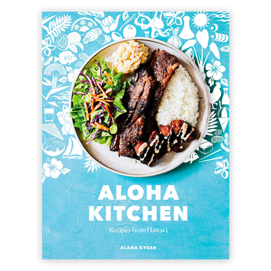 Aloha Kitchen: Recipes from Hawai'i