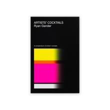 Load image into Gallery viewer, Artists' Cocktails By Ryan Gander