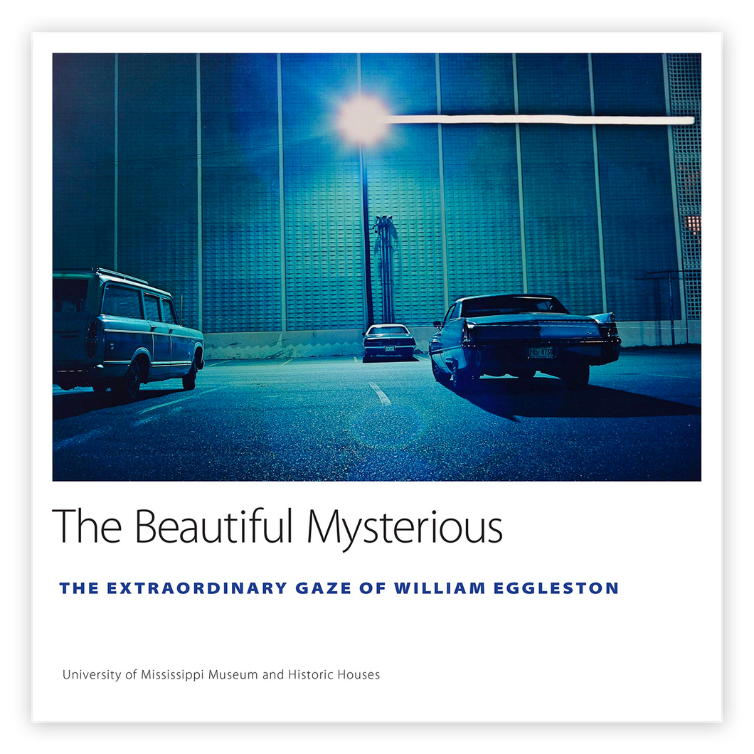 William Eggleston: Beautiful Mysterious