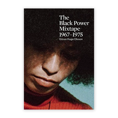 The Black Power Mixtape 1967–1975
