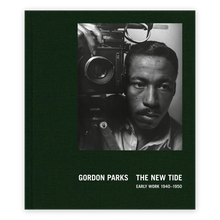 Load image into Gallery viewer, Gordon Parks: The New Tide: Early Work 1940–1950