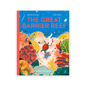 The Great Barrier Reef By Helen Scales