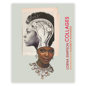 Lorna Simpson: Collages