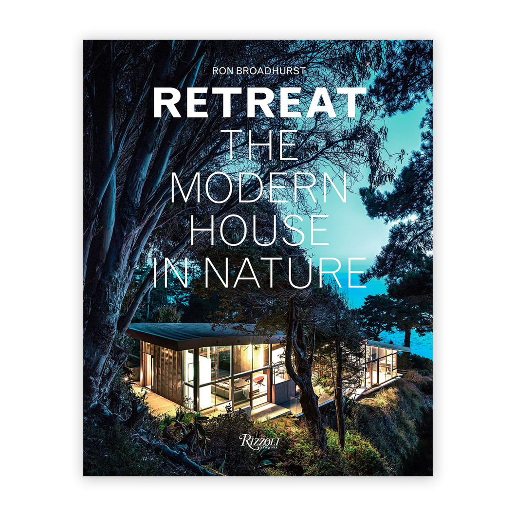 Retreat: The Modern House in Nature