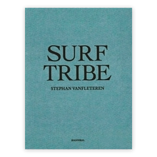 Load image into Gallery viewer, Stephan Vanfleteren: Surf Tribe