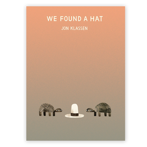We Found A Hat By Join Klassen