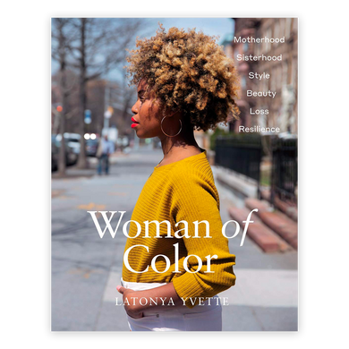 Latonya Yvette: Woman of Color