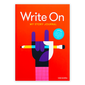 Write On: My Story Journal: A Creative Writing Journal for Kids