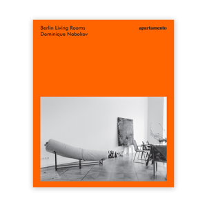 Berlin Living Rooms by Dominique Nabokov (Out of Print)
