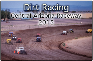 dirt racing central arizona raceway