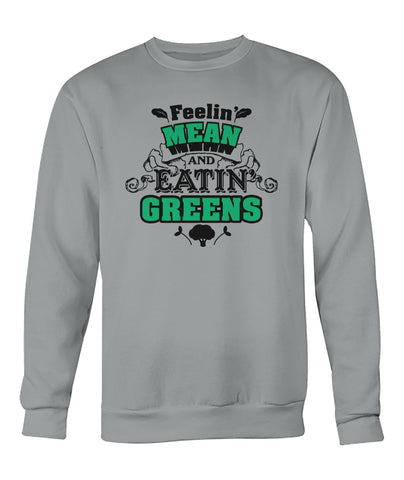 Image of Feeling Mean Eating Green's Sweatshirt