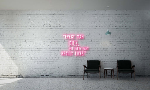 Every Man Dies, not Every Many Really Lives
