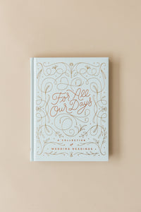 For All Our Days Book