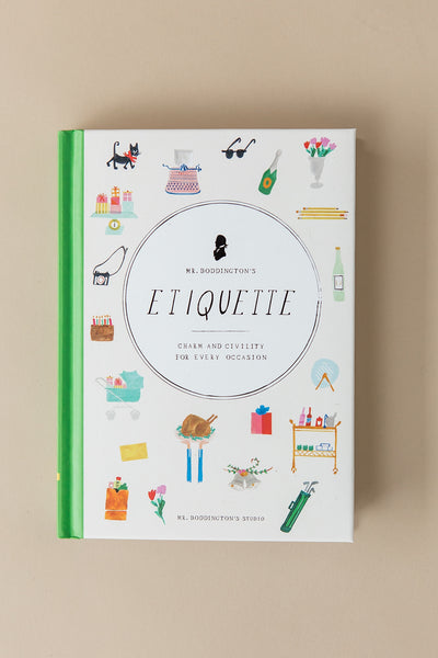 Mr. Boddington's Etiquette: Charm and Civility for Every Occasion Book