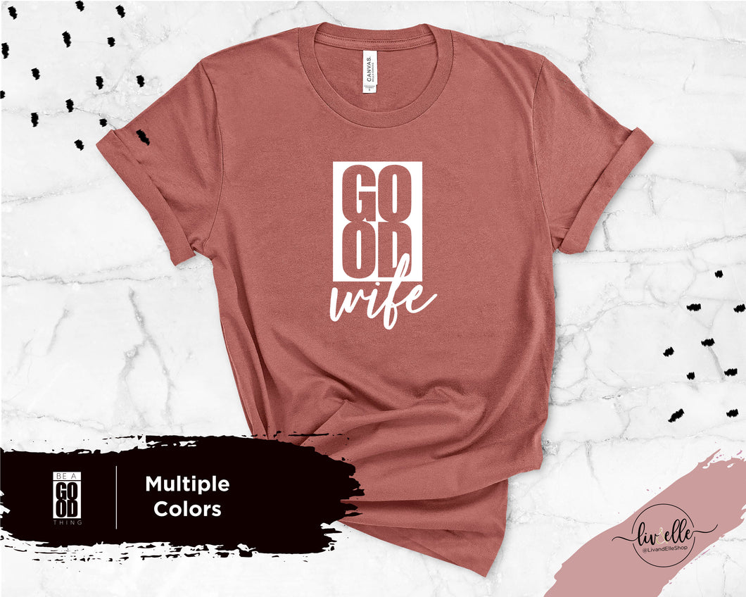 Good Wife T-Shirt