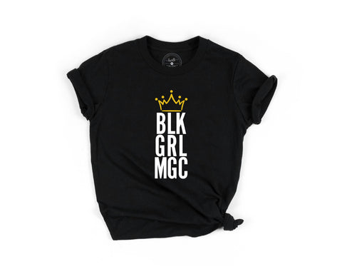 Black Girl Magic Shirt