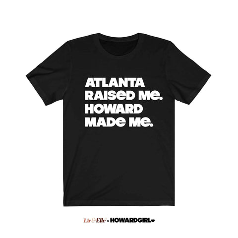 CUSTOM CITY Raised Me. Howard Made Me T-Shirt