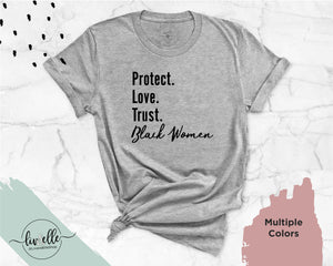 Protect Love Trust Black Women Shirt | Text Design