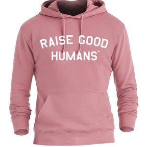 """Raise good humans"" french terry hoodie - mauve"