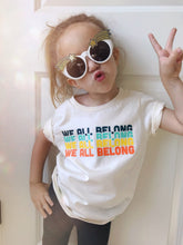 Load image into Gallery viewer, We all belong short sleeve onesie / tee - natural