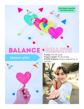 Load image into Gallery viewer, Balance Hearts STEAM Activity Lesson Plan